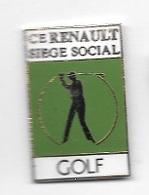 Pin's  Automobiles  RENAULT, C.E  RENAULT  SIÈGE  SOCIAL, Sport  GOLF - Renault