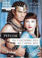 CINÉMA FILM LES 10 COMMANDEMENTS ACTEUR YUL BRINNER EXPOSITION MUSÉE GALLO-ROMAINS RHÔNE PÉPLUM 2012 / 2013 - Other
