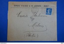 L70 FRANCE LETTRE 1921 RARE NANCY A MILANO ITALIE + TIMBRE Peroré +TAXE ITALIEN AU DOS + AFFRANCHISSEMENT PLAISANT - France