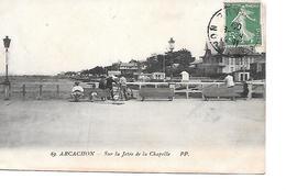 CPA (33) ARCACHON Sur La Jetée De La Chapelle - Arcachon