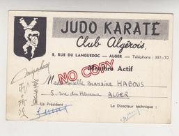 Au Plus Rapide Judo Karaté Algérie Club Algérois Alger 8 Rue Du Languedoc Carte De Membre Année 1958 - Autres