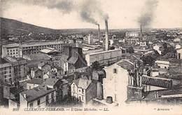 ►CLERMONT-FERRAND◄63►CPA◄±1910►L'USINE MICHELIN◄►ÉDIT. LL N°203 - Clermont Ferrand