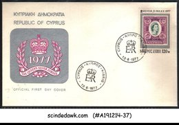 CYPRUS - 1977 QEII SILVER JUBILEE - FDC - Zypern
