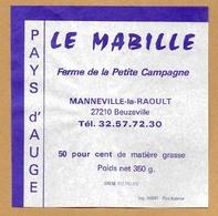 Etiquette Camembert  Le Mabille  Manneville La Raoult 27210 Beuzeville  Neuve 85mm - Quesos