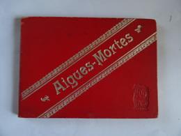 30 AIGUES-MORTES Dépliant 10 Vues COLLECTION ND GRAND PRIX EXPOSITION UNIVERSELLE De 1900 TBE - Toeristische Brochures