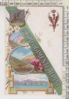 MILITARI REGGIMENTI  6 E 7 ° REGGIMENTO ALPINI - Regiments