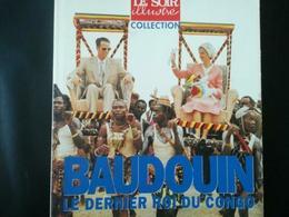 HISTOIRE CONGO BELGE ZAÏRE LIVRE  REVUE HORS - SÉRIE LE SOIR  BAUDOUIN BELGIQUE DERNIER ROI CONGO - Histoire