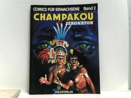 Champakou, Comics Für Erwachsene Band 2. - Livres, BD, Revues
