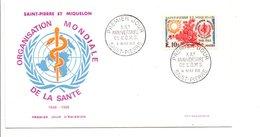 SAINT PIERRE ET MIQUELON FDC 1968 20 ANS DE L'OMS - FDC