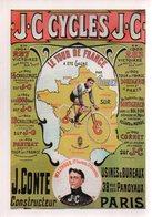 REF EX3 : CPM Repro Affiche Ancienne 21 X 15 Cm J.C. Cycles Tour De France Cyclisme J Conte Constructeur Walthour - Advertising