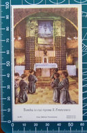 Tomba S. Francesco Assisi SANTINO Preghiera Semplice OPI Casa Editrice Francescana - Devotion Images