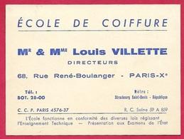Carte De Visite Commerciale - Ecole De Coiffure M. Mme Louis VILLETTE Rue René-Boulanger 75010 Paris - Visiting Cards