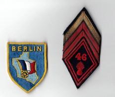Insigne 46ème Régiment D'infanterie (Berlin 1971/1972) Et Gallon Caporal Chef - Armée De Terre