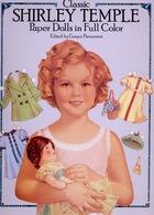 Shirley Temple Paper Dolls Par Dover USA (Poupée à Habiller) - Enfants