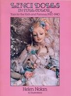 Lenci Dolls Toys For Rich And Famous 1920 To 1940 By Dover USA (Histoire Des Poupées Anciennes De Luxe) - Libros, Revistas, Cómics