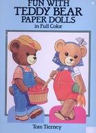 Fun With Teddy Bear Paper Dolls By Dover USA (Poupée à Habiller) - Enfants