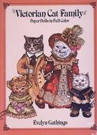 Victorian Cat Family Paper Dolls By Evelyn Gathings Dover USA (Poupée à Habiller) - Enfants