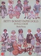 Betty Bonnet Paper Dolls By Sheila Young Dover USA (Poupée à Habiller) - Enfants