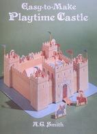 Playtime Castle By A.G. Smith Dover USA  (Château à Construire) - Enfants