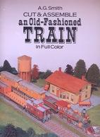 Old-Fashioned TRAIN By A.G. Smith Dover USA  (Gare à Construire) - Enfants