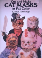 Cut And Make Cat Masks By Evelyn Gathings Dover USA  (Masques à Habiller) - Enfants