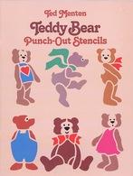 Deddy Bear Stencils By Ted Menten  Dover USA (Oursons Prédécoupés) - Enfants