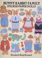 Bunny Rabbit Family Sticker Paper Dolls By Elizabeth King Brownd Dover USA (autocollants) - Enfants
