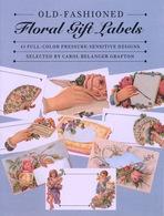 Old-Floral Gift Labels  By Carole Belanger Grfton Dover USA (autocollants) - Enfants