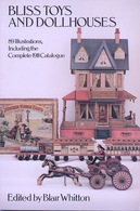 Bliss Toys And Dollhouses By Blair Whitton  Dover USA (Edition De Jouets Anciens Fin Du 19e Début 20e Siècle) - Libros, Revistas, Cómics