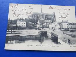 AMIENS - La Cathédrale Et Le Pont Du Dom - Amiens