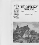 De Kapel Van Sint Job ( Aalst) - Bücher, Zeitschriften, Comics