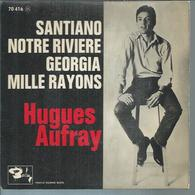 """45 Tours EP - HUGUES AUFRAY  - BARCLAY 70410 -   """" SANTIANO """" + 3 - Dischi In Vinile"""
