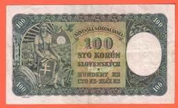SLOVAQUIE Billet 100 Korun 07 10 1940  Pick 10a Rare - Slowakei