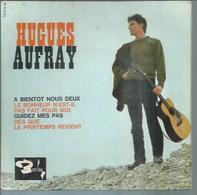 """45 Tours EP - HUGUES AUFRAY  - BARCLAY 70670 -   """" A BIENTOT NOUS DEUX """" + 3 - Dischi In Vinile"""