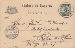 Bayern Postal Stationery Ganzsache Entier (91) MUENCHEN München 1892 KOLIN Köln CÖLN Rhein (Arr.) (2 Scans) - Stamped Stationery