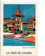 LE CROS DE CAGNES 06 - DESSIN DE H.H. MUTSCHLER - Altre Illustrazioni