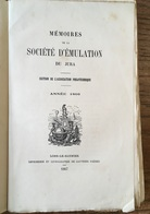 1867 - Mémoires De Société D'émulation Du JURA - Section De L'Association Philotechnique -TABLE DES MATIÈRES => Photos - Franche-Comté