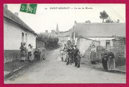 CPA Saint-Souplet - La Rue Du Moulin - France