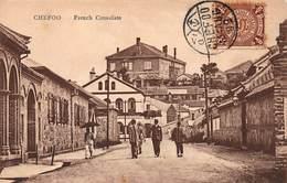 CPA CHEFOO - French Consulate - Chine