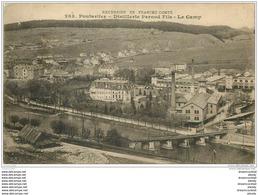 25 PONTARLIER. Distillerie Pernod. Le Camp 1916 - Pontarlier