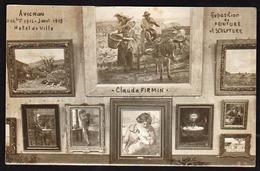AVIGNON: Rare Carte Photo Neuve Du Peintre Claude Firmin, Exposition à L'Hôtel De Ville Décembre 1912 Janvier 1913. - Avignon