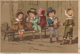 TE 4- CHROMO PUB AU BON MARCHE - MAISON A . BOUCICAUT - ENFANTS ,TROC ET GOUTER - DORURE - Au Bon Marché
