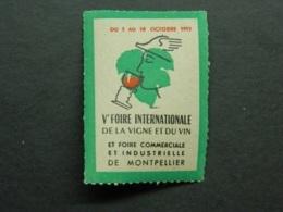Vignette Vème Foire Vigne Et Vin Montpellier Hérault 1953 Foire Commerciale Industrielle - Alimentación
