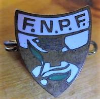 Pin's - F.N.P.F. Fédération Nationale Des Patros - Verenigingen