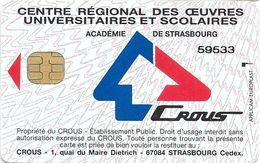 CARTE A PUCE CHIP CARD USAGES MULTIPLES FIDÉLITÉ CROUS  ACADÉMIE DE STRASBOURG 67 BAS-RHIN VERSO PUBLICITÉ - Treuekarten
