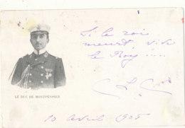 PERSONNAGE )) LE DUC DE MONTPENSIER - Postcards
