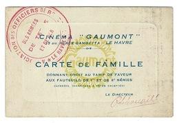 Ticket D'entrée  ( Carte De Famille) Cinéma GAUMONT  15 Bis Place Gambetta  LE HAVRE - Dim: 10,5x7 Cm - Tickets - Entradas