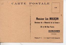 """CARTE POSTALE De Monsieur Léo Moluçon Directeur Du """" Mémorial De La Creuse """" - Aubusson"""