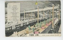 "BATEAUX - PAQUEBOTS - ""FABRE LINE "" - Third Class Dining Room (with MENU ) - Piroscafi"