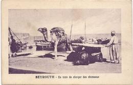 CPA - Beyrouth - En Train De Charger Des Chameaux - Libanon